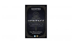From prototype to publication – Heritage – Vampire: the Masquerade
